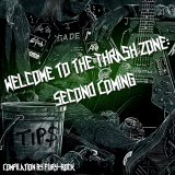 Various Artists - Welcome To The Thrash Zone: Second Coming