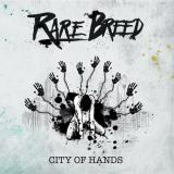 Rare Breed - City of Hands (EP)