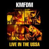 KMFDM - Live in the USSA (Live)