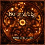 No Regrets - Where the Sky and Sea Collide