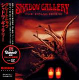 Shadow Gallery - The Final Hour (Compilation) (Japanese Edition)