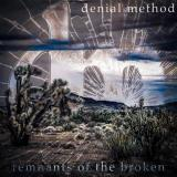 Denial Method - Remnants of the Broken