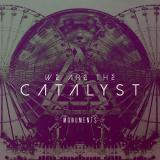 We Are The Catalyst - Discography (2014 - 2019)