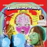 The Chocolate Watchband - This Is My Voice