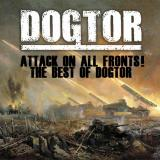 Dogtor - Attack On All Fronts! The Best Of Dogtor
