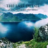 The Last Detail - At Last... The Tale And Other Stories (Compilation)