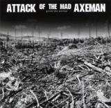 Attack Of The Mad Axeman - Grind The Enimal