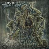 Divine Treachery - Never Ending Cycle For The Suffering