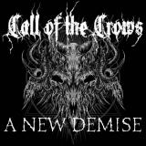 Call of the Crows - A New Demise