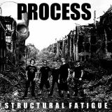 Process - Structural Fatigue