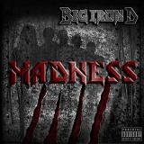 Big Iron D - Madness