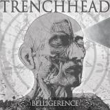 TrenchHead - Belligerence (EP)