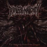 Infected Malignity - The Malignity Born from Despair