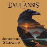 Exulansis - Sequestered Sympathy