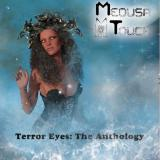 Medusa Touch - Terror Eyes: The Anthology