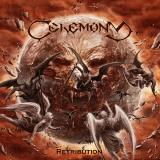 Ceremony - Retribution