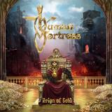 Human Fortress - Reign of Gold