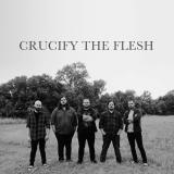 Crucify The Flesh - Discography (2015 - 2019)