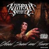Without Sacrifice - Blood Sweat And Fears