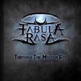 Fabula Rasa - Through The Molten Eye (EP)