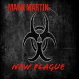 Mark Martin - NEW PLAGUE