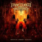 Fractured Insanity - Massive Human Failure