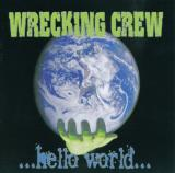 Wrecking Crew - ...Hello World...
