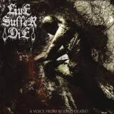 Live Suffer Die - A Voice from Beyond Death