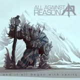 All Against Reason - And It All Began With Sanity (EP)