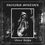 Arcanum Mortifer - Eternal Worship