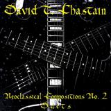 David T. Chastain - Neoclassical Compositions No. 2 - Duets
