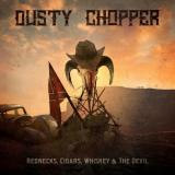 Dusty Chopper - Rednecks, Cigars, Whiskey & the Devil (EP)