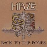 Haze - Back To The Bones