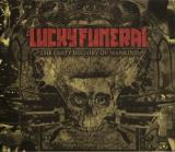 Lucky Funeral - The Dirty History Of Mankind (Lossless)