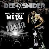 Dee Snider - For the Love of Metal (Live) (Lossless)