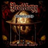 Brotthogg - The Die Is Cast (Lossless)