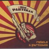 The Red Partizans - Rebels & Partizans
