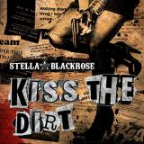 Stella Blackrose - Kiss The Dirt