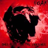 Hoak - Only Here For The Violence (EP)