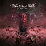 When Hearts Wither - Empty Vase