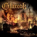 Calarook - Surrender Or Die