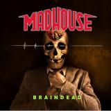 Madhouse - Braindead (Lossless)