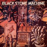 Black Stone Machine - Crossroads