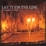 Lay It On The Line - A Candle in Hell