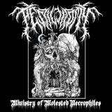Pestilectomy - Ministry Of Molested Necrophiles (Single)