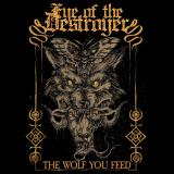 Eye of the Destroyer - The Wolf You Feed (EP)