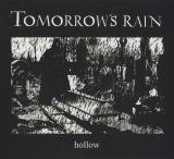 Tomorrow's Rain - Hollow (2 CD) (Limited Edition) (Lossless)