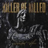 Killer Be Killed - Discography (2014-2020)