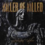 Killer Be Killed - Reluctant Hero (Lossless)