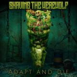 Shaving the Werewolf - Adapt and Die (EP)
